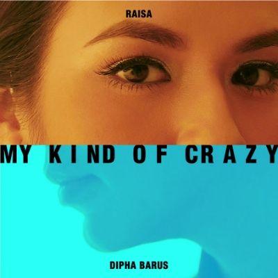 My Kind of Crazy (Single)