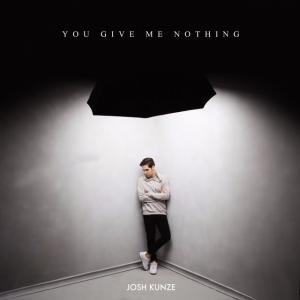 You Give Me Nothing